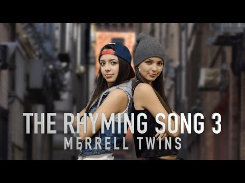RHYMING SONG 3  Merrell Twins