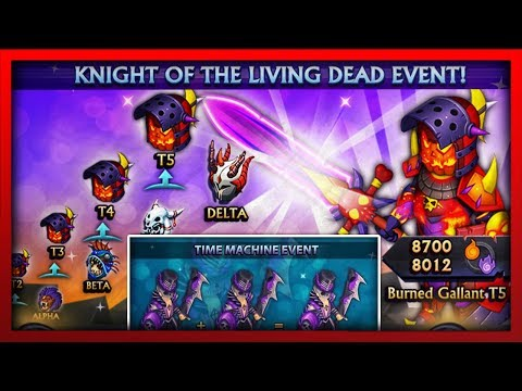 Knights and Dragons - Time Machine Event! KNIGHT OF THE LIVING DEAD! (Tier Up Event)  w/Raid Chests!