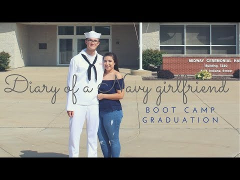 Diary Of A Navy Girlfriend / Boot Camp Graduation Experience
