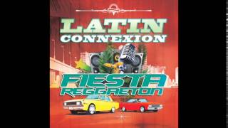 LATIN CONNEXION - Fiesta Reggaeton (Steed Watt Remix)