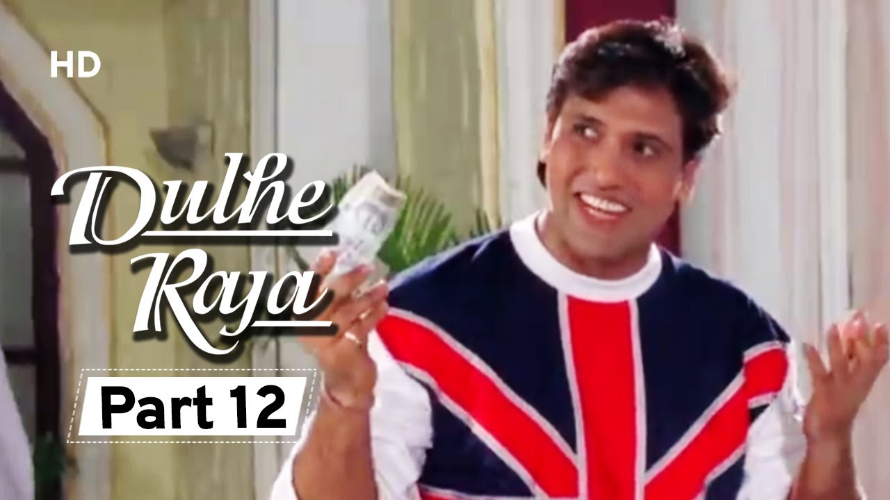 Dulhe Raja - Part 12 - Superhit Bollywood Comedy Movie -Govinda | Asrani | Kader Khan | Johnny Lever