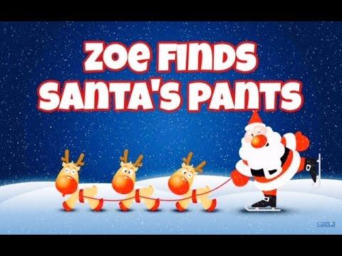 Zoe Finds Santa's Pants - Children's Bedtime Story/Meditation