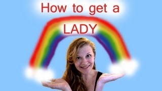 How to Get a Lady. Thumbnail