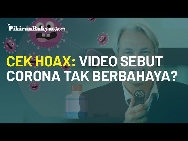 Cek Hoax : Video Sebut Virus Corona Tak Berbahaya?