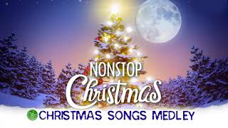The Best Christmas Songs Medley Non Stop 2