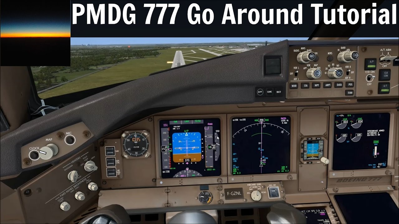 [FSX] PMDG 777 Go Around Tutorial and Tips