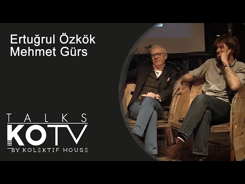 Kolektif Talk Show - Ertuğrul Özkök & Mehmet Gürs