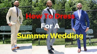How A Man Should Dress For A Summer Wedding