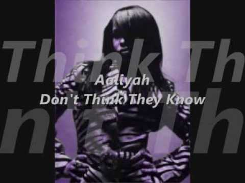 Aaliyah- Don't Think They Know Feat Digital Black