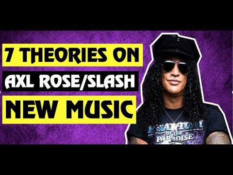 Guns N' Roses  7 Theories As to What Slash Is Recording With Axl Rose!