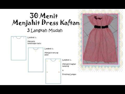 Cara Membuat Pola Dan Menjahit Baju Dress Kaftan Modern Youtube