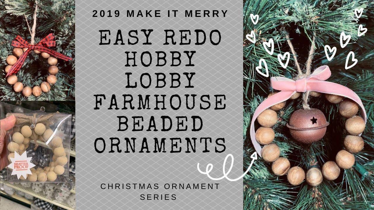 Farmhouse Style Wood Bead Ornament Inspired By Hobby Lobby Makeitmerry Christmas Ornament Series Youtube