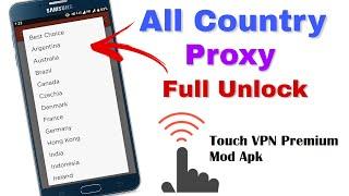 Touch VPN All Country Proxy Full Unlock premium version  Android Tech Guru 2020 screenshot 5