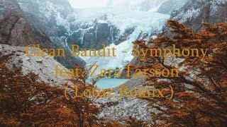 Clean Bandit - Symphony feat. Zara Larsson ( Lotuz Remix )