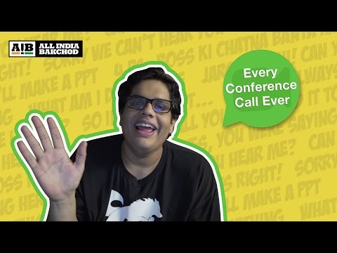 AIB : Every Conference Call Ever
