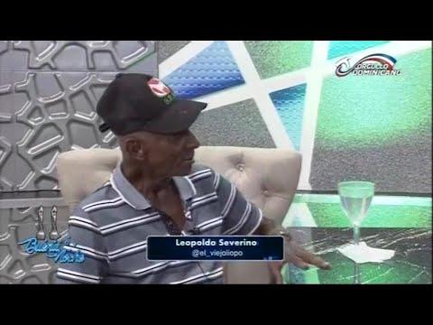 Conversando con Leopoldo Severino (El Viejo Liopo) en Buena Noche TV