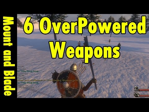 Thumbnail: 6 Overpowered Weapons in Mount and Blade Warband
