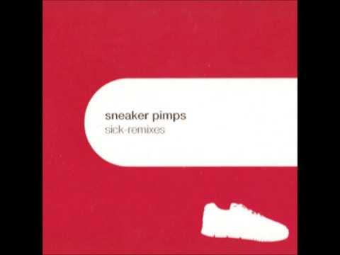 Sneaker Pimps - Sick (Seth Lawrence Tribal Shelltoe Mix)
