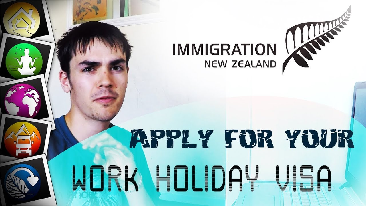 How to Apply for a Working Holiday Visa - NEW ZEALAND