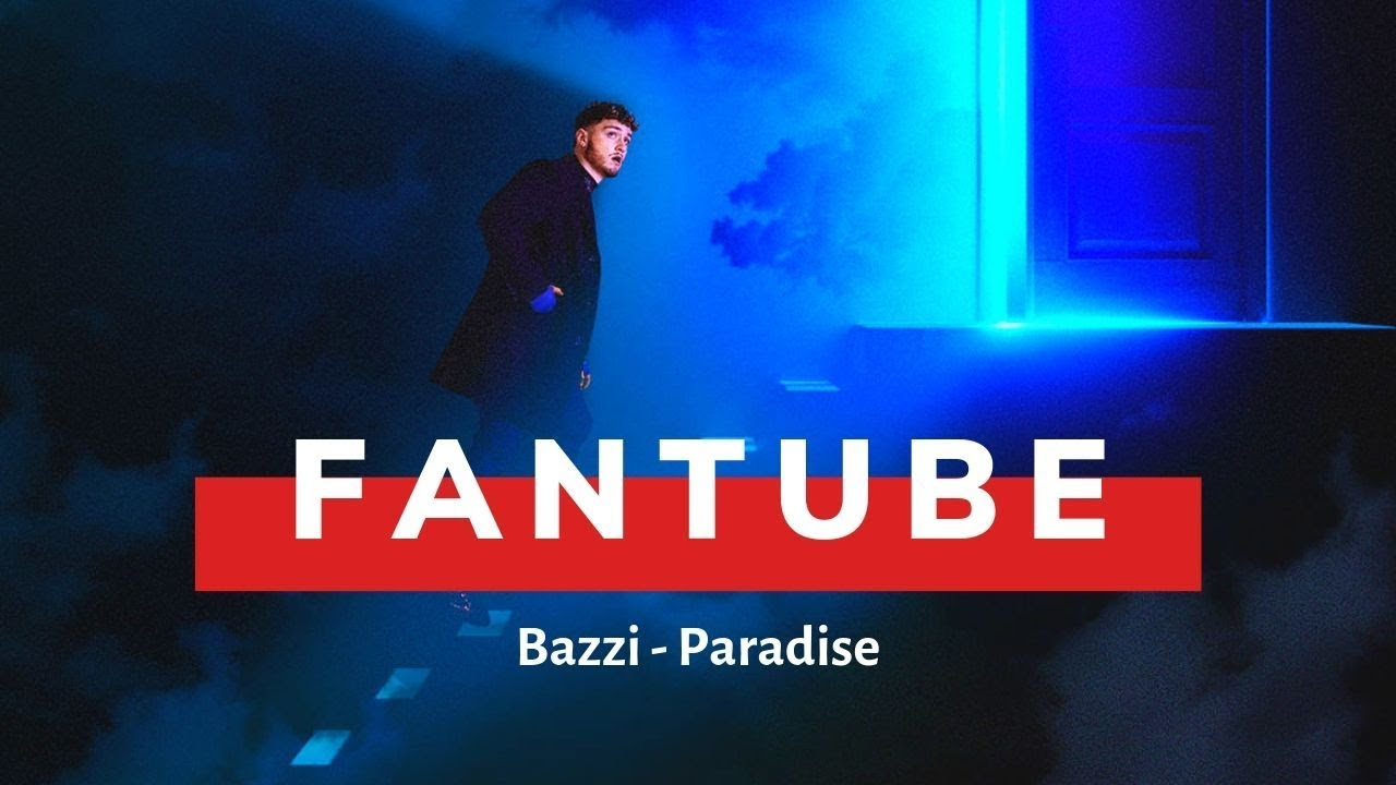 FanTube |  Bazzi - Paradise