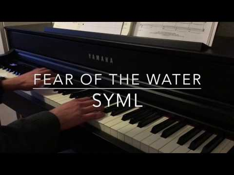 Fear of the Water - Syml - Piano Cover - BODO