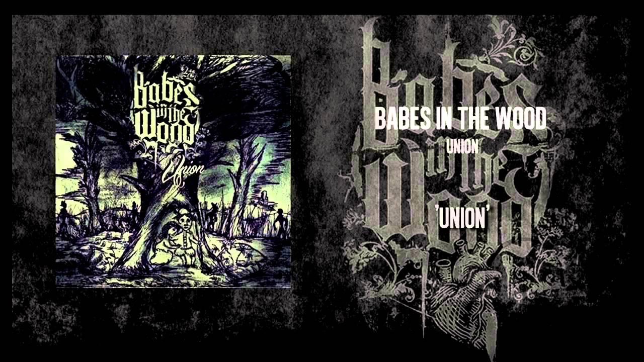 Lopni csak mértékkel, csínján az értékkel - Babes in the Wood - Union (EP, 2012)