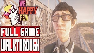 WE HAPPY FEW Gameplay Walkthrough Part 1 (Arthur) - No Commentary (Full Release)