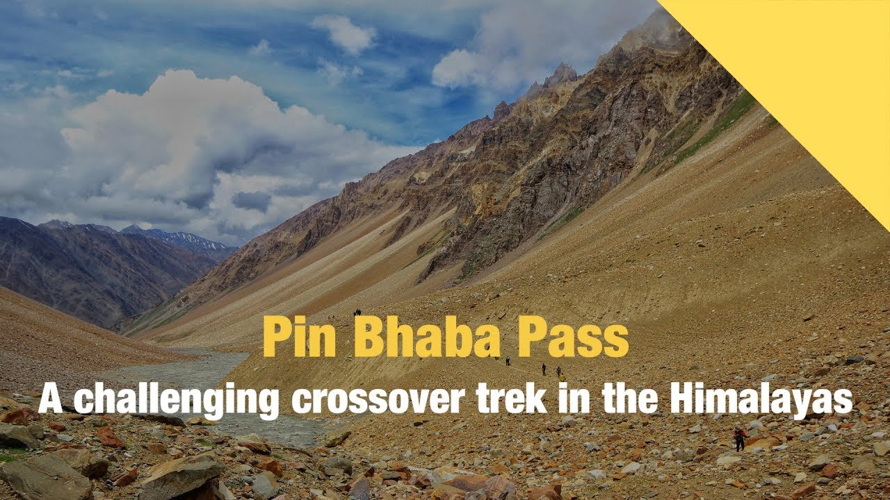 Pin Bhaba Pass-A high-altitude crossover trek in Himachal