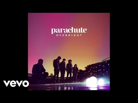 Parachute - Overnight (Audio)