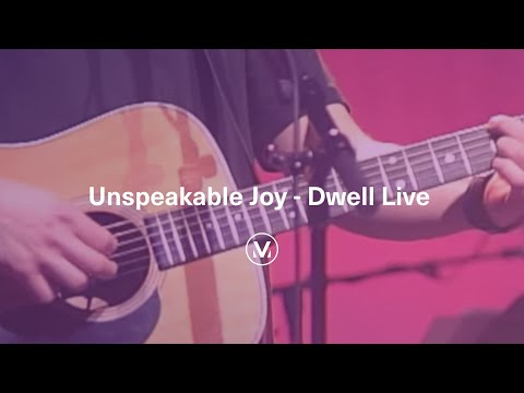 """Unspeakable Joy"" - from the Dwell Live DVD"