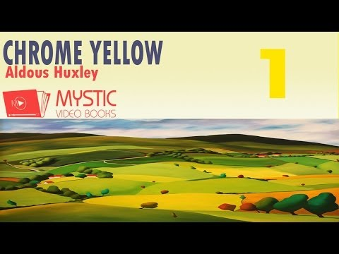 Crome Yellow Video / Audiobook [1/2] By Aldous Huxley