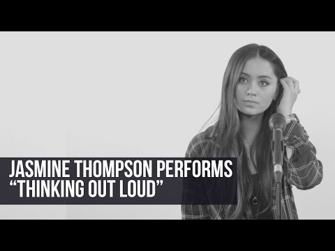 Jasmine Thompson - 'Thinking Out Loud' (Cover)
