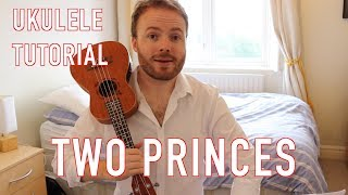 Two Princes - The Spin Doctors (Ukulele Tutorial)