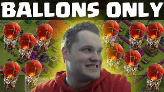 BALLONS ONLY || CLASH OF CLANS || Let's Play Clash of Clans [Deutsch/German HD]