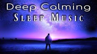 Miracle Sleep Deep Calming Sleep Music ▶ For Calm, Safe, Balanced Sleeping & Rejuvenation