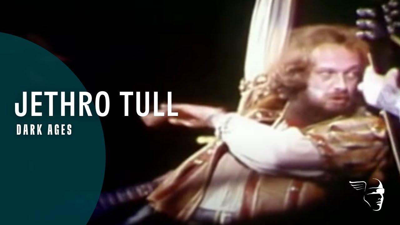 Jethro Tull - Dark Ages (Around the World Live)