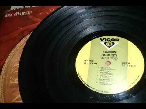 Victor Wood - My Serenade