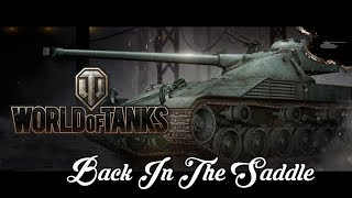 World of Tanks - Back In The Saddle