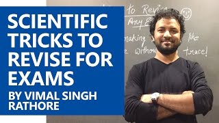 Scientific and Practical tricks to Revise for Exams - Vimal Singh Rathore