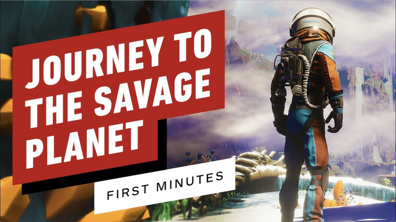 The First 18 Minutes of Journey to the Savage Planet Gameplay