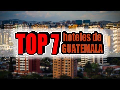 TOP 7 ▌Los mejores hoteles de Guatemala