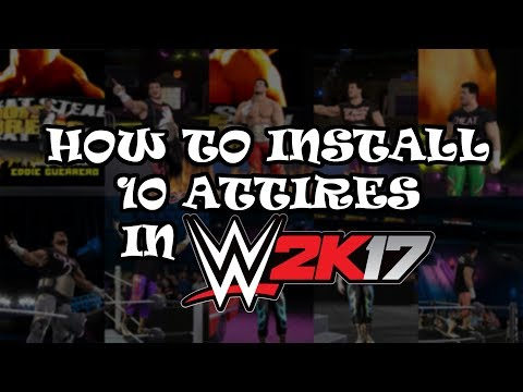 How to install 10 Attires in WWE 2K17 - PooPMasta Tutorial