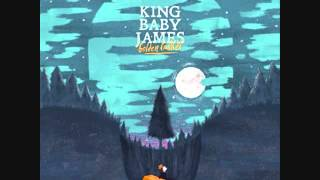 King Baby James - Take This Outside