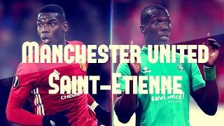 manchester united vs saint etienne le match avant le match qui va gagner