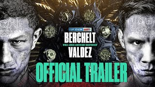 Berchelt vs Valdez - The All Mexican Superfight | OFFICIAL TRAILER