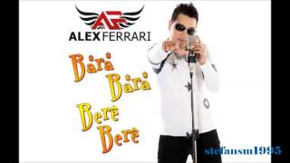 Video Alex Ferrari- Bara Bará Bere Berê (Official Remix) 2012 download MP3, 3GP, MP4, WEBM, AVI, FLV Juli 2018