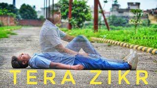 Tera zikr full video song ||emotional video|| sad song statu || pravesh kumar sainii( tera pravesh )