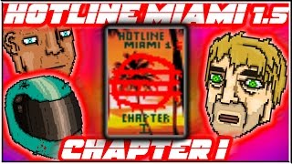 Hotline Miami 1.5 - Chapter 1 | Hotline Miami 2: Wrong Number Level Editor [FULL CAMPAIGN]
