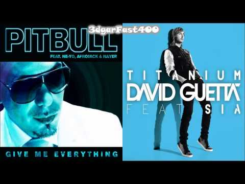 Pitbull vs David Guetta - Give Me Everything Titanium Remix) Mashup Feat. by rushikesh more& pritam