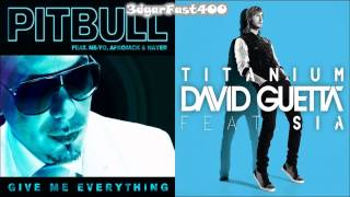Pitbull vs David Guetta - Give Me Everything Titanium Remix) Mashup Feat. by rushikesh more& pritam